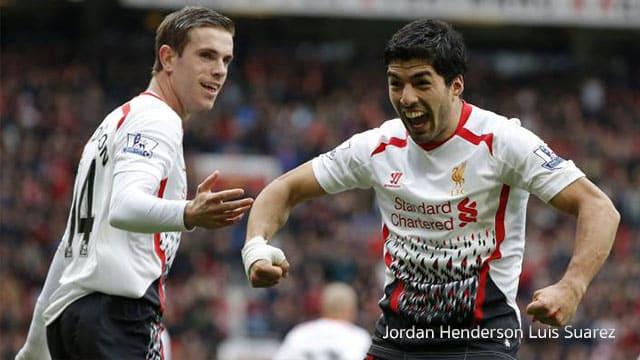 เพื่อนร่วมทีม Jordan Henderson Luis Suarez