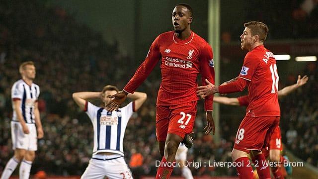 Divock Origi : Liverpool 2-2 West Brom